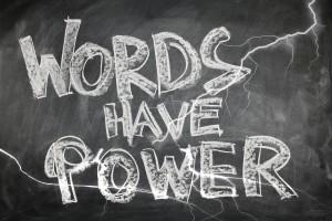 Worte sind mächtig